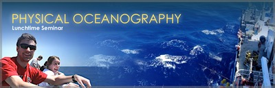 Physical Oceanography Lunchtime Seminar, Summer 2015